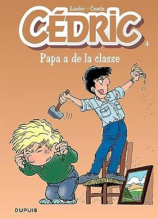 Cédric Vol. 4: Papa a de la classe