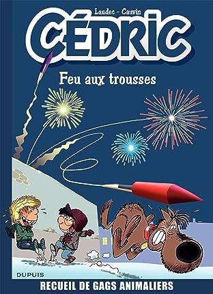 Cédric Best Of Vol. 4: Feu aux trousses ! Recueil de gags animaliers