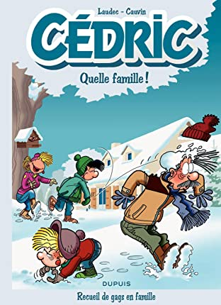 Cédric Best Of Vol. 6: Quelle famille !