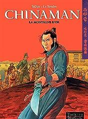 Chinaman Vol. 1: LA MONTAGNE D'OR