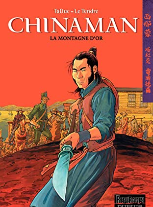 Chinaman Vol. 1: LA MONTAGNE D'OR