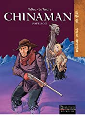 Chinaman Vol. 3: POUR ROSE