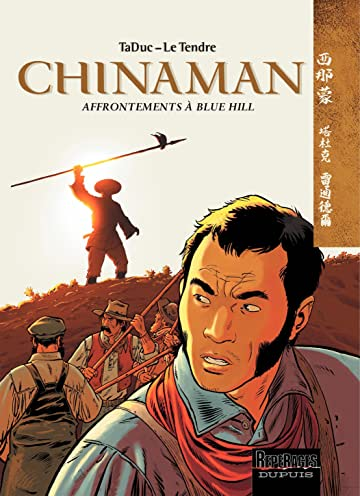 Chinaman Vol. 7: Affrontements à Blue Hill
