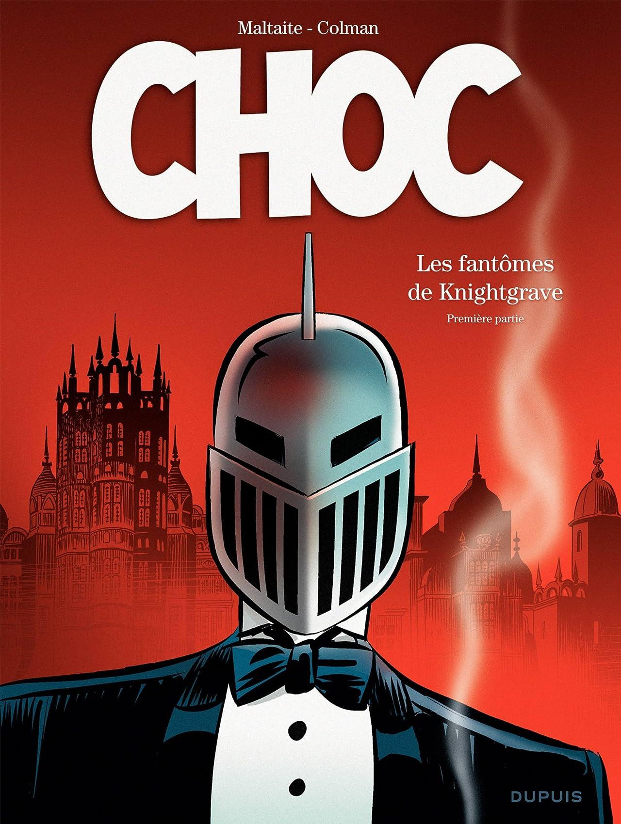 Choc Vol. 1: Les fantômes de Knightgrave