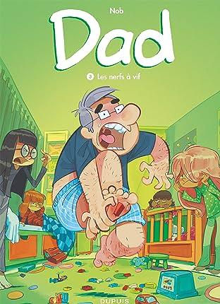 Dad Vol. 3: Les nerfs à vif