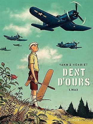 Dent d'ours Vol. 1: Max