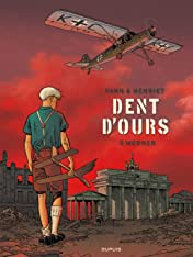 Dent d'ours Vol. 3: Werner