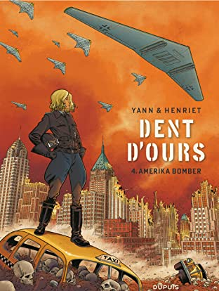 Dent d'ours Vol. 4: Amerika bomber