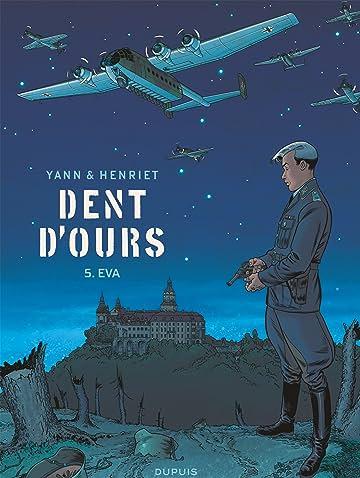 Dent d'ours Vol. 5: Eva