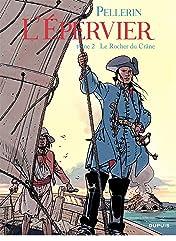 L'Epervier Vol. 2: LE ROCHER DU CRANE