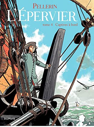 L'Epervier Vol. 4: CAPTIVES A BORD