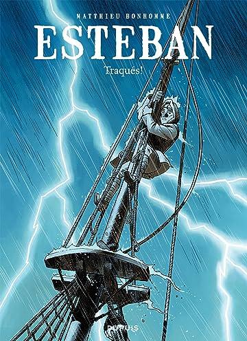 Esteban Vol. 2: Traqués
