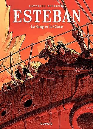 Esteban Vol. 5: Le Sang et la Glace