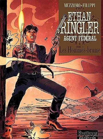 Ethan Ringler, Agent Fédéral Vol. 2: Les Hommes-brume