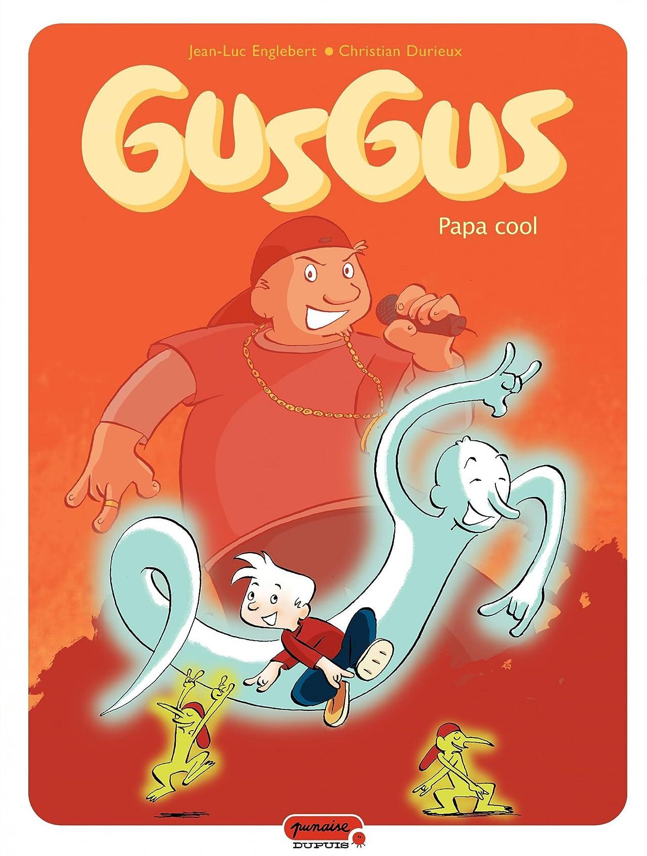 Gusgus Vol. 2: Papa cool