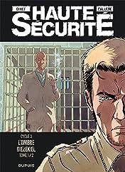 Haute sécurité Vol. 5: L'ombre d'Ezekiel- tome 1/2