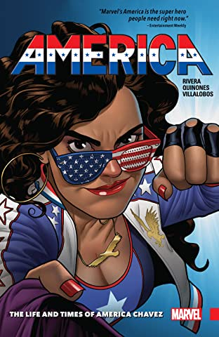 America Tome 1: The Life and Times of America Chavez