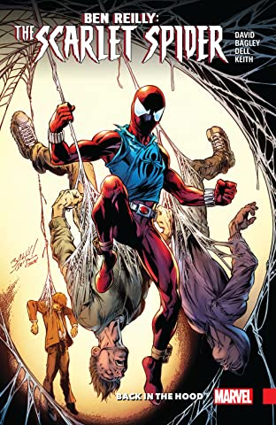 Ben Reilly: Scarlet Spider Tome 1: Back In The Hood