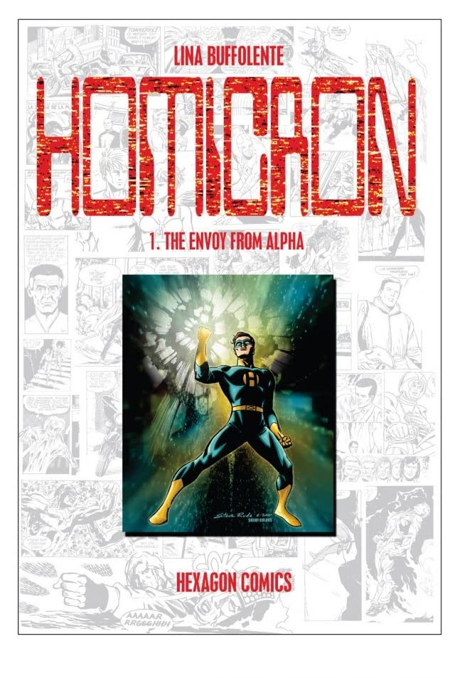 STRANGERS: HOMICRON Vol. 1: The Envoy from Alpha