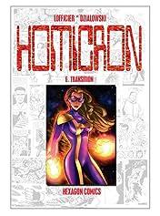 STRANGERS: HOMICRON Vol. 6: Transition!