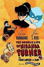 The Double Life of Miranda Turner #2