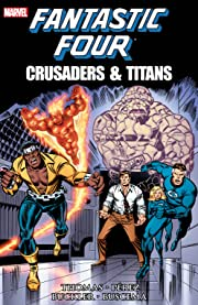 Fantastic Four: Crusaders & Titans