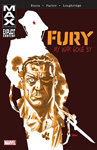 Fury MAX: My War Gone By Vol. 1