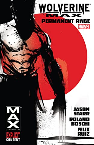 Wolverine MAX Tome 1: Permanent Rage