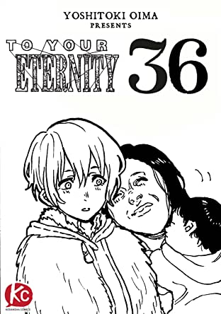 To Your Eternity #36
