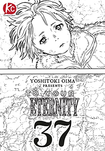 To Your Eternity #37