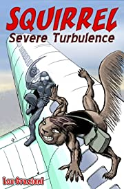 Squirrel #2: Severe Turbulence