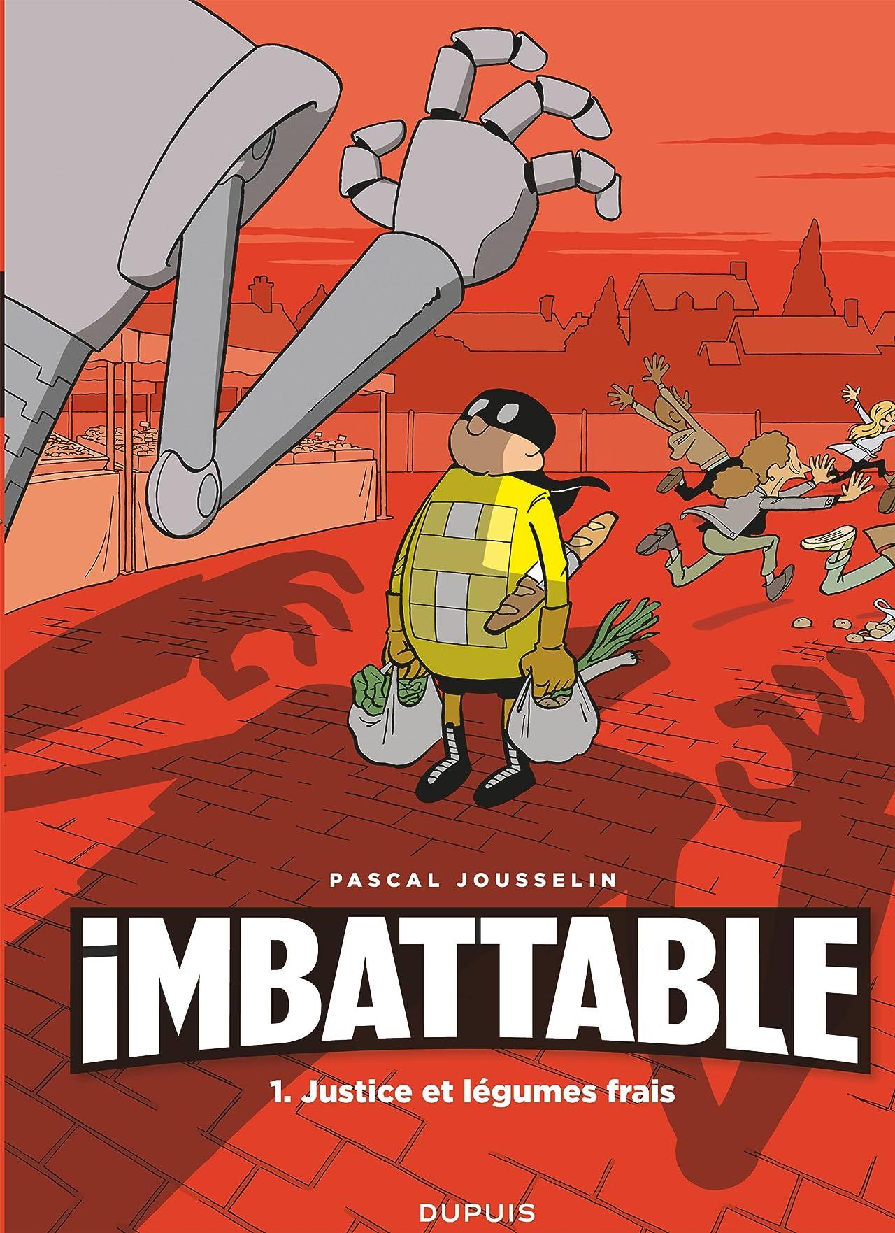 Imbattable Vol. 1: Justice et légumes frais