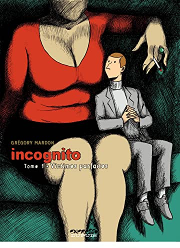 Incognito Vol. 1: Victimes parfaites