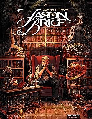Jason Brice Vol. 1: Ce qui est écrit