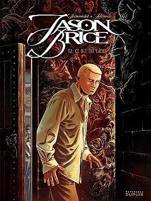 Jason Brice Vol. 2: Ce qui est caché