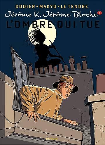 Jérôme K. Jérôme Bloche Vol. 1: L'OMBRE QUI TUE réédition