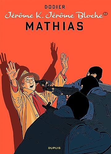 Jérôme K. Jérôme Bloche Vol. 22: Mathias