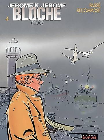 Jérôme K. Jérôme Bloche Vol. 4: PASSE RECOMPOSE