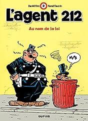 L'Agent 212 Vol. 2: AU NOM DE LA LOI