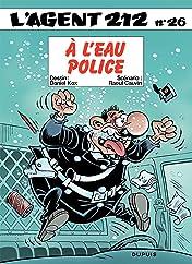 L'Agent 212 Vol. 26: A l'eau police