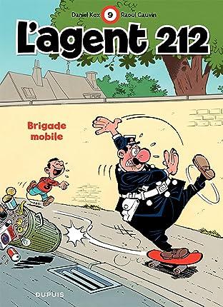 L'Agent 212 Tome 9: BRIGADE MOBILE