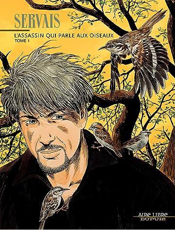 L'Assassin qui parle aux oiseaux Vol. 1
