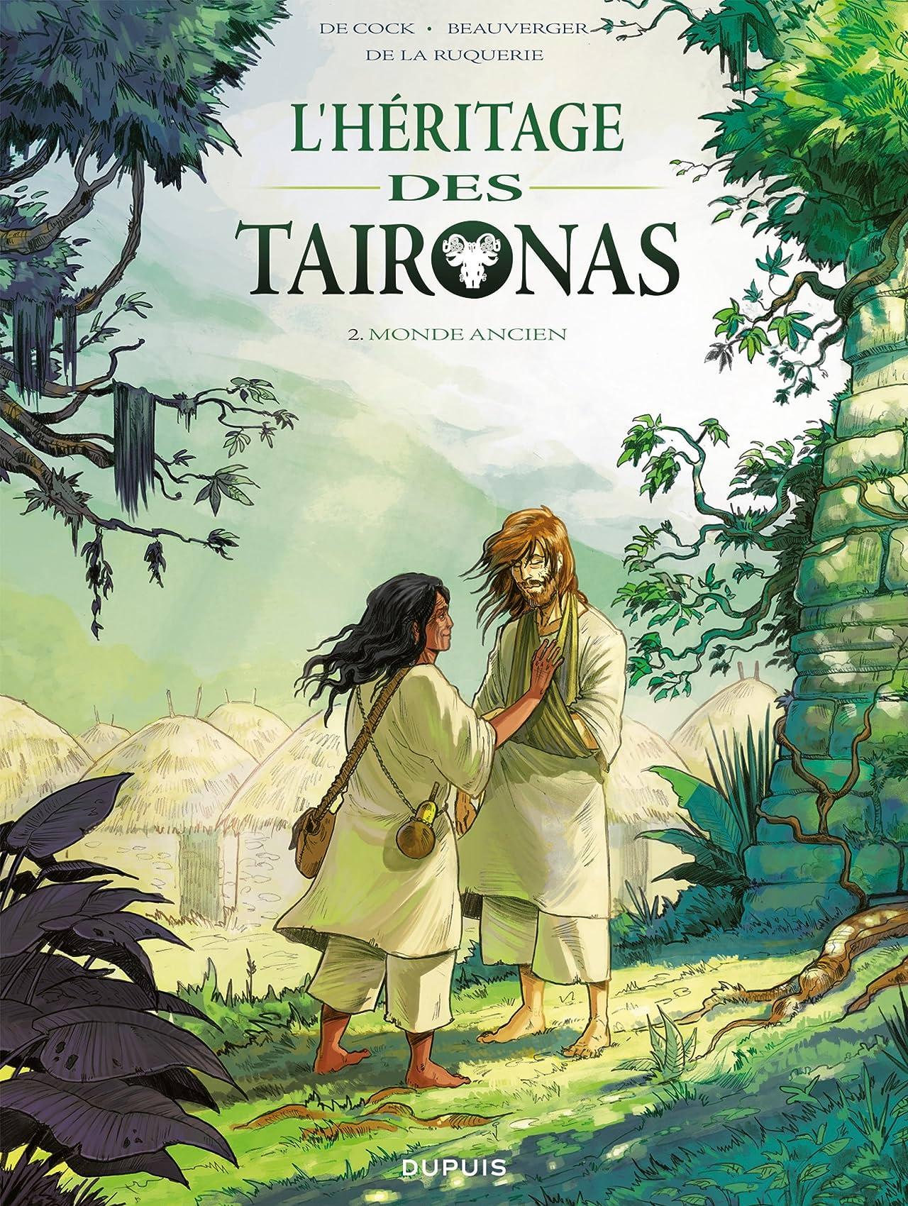 L'héritage des Taïronas Vol. 2: Monde ancien