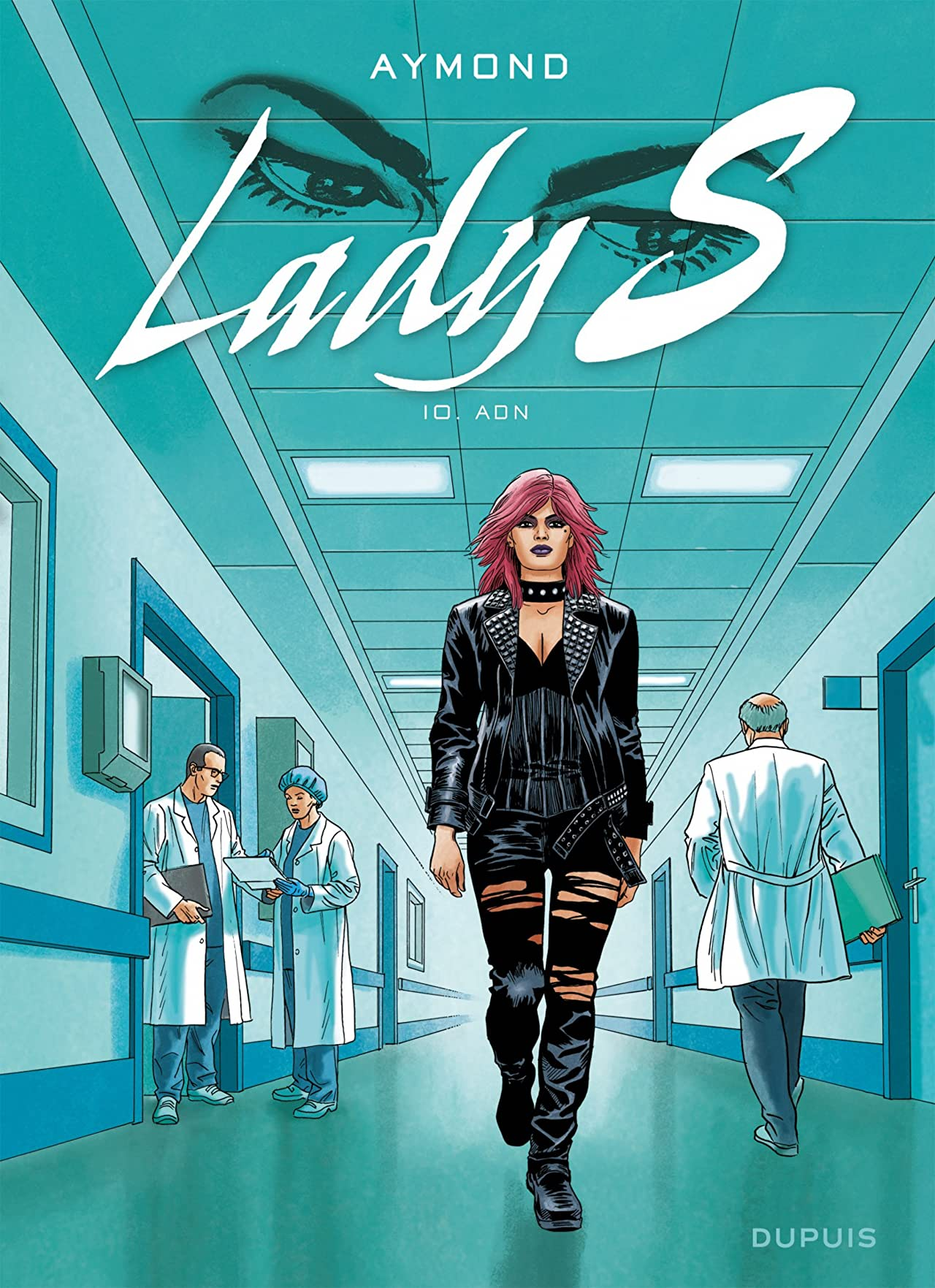 Lady S. Tome 10: ADN