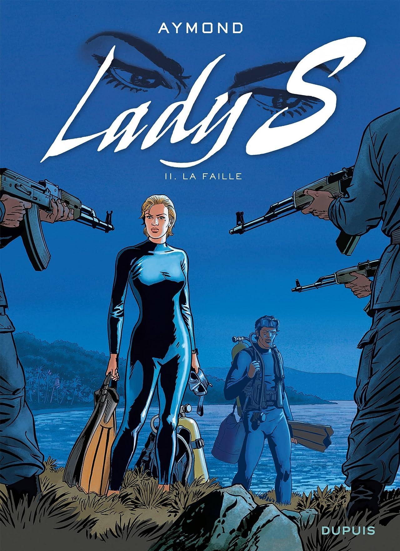 Lady S. Tome 11: La faille
