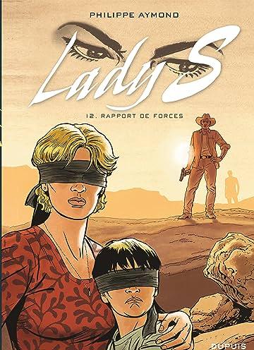 Lady S. Vol. 12: Rapport de forces