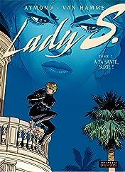 Lady S. Tome 2: A ta santé, Suzy !