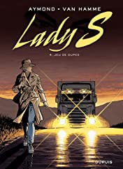 Lady S. Tome 4: Jeu de dupes