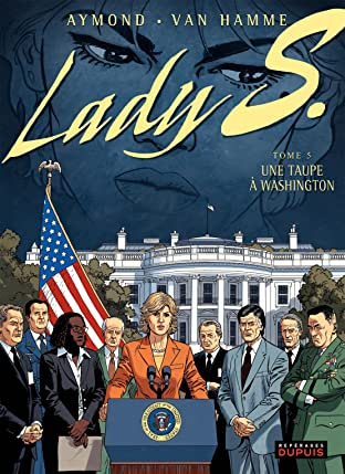 Lady S. Tome 5: Une taupe à Washington