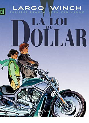 Largo Winch Vol. 14: La loi du dollar